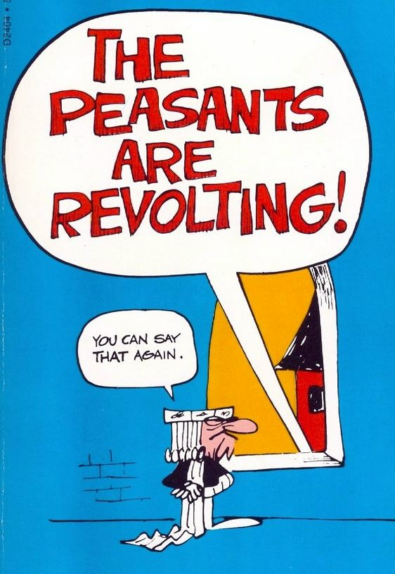the peasants are revolting